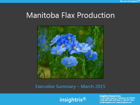 Manitoba Flax Grower Survey Executive Summary - March 17th, 2015